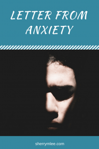 Letter from Anxiety