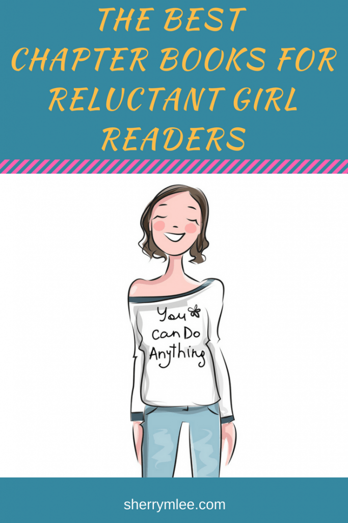 The Best Chapter Books for Reluctant Girl Readers; Here are 10 awesome chapter books for reluctant girl readers in your life. The stories are super. Many peers will want to read these books, too! chapter books for reluctant readers; reading for kids struggling readers; books for girls with adhd; chapter books for girls with dyslexia
