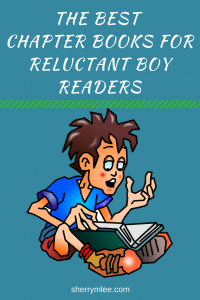 Do you have a boy in your life who is difficult to motivate when it comes to reading? This list of my favorite chapter books for reluctant boy readers is sure to help; best chapter books for boys; books for boys who hate to read; books for boys middle school; chapter books for boys middle school