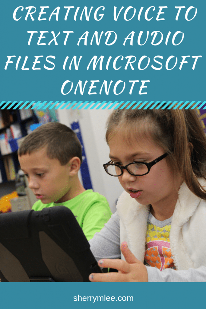 Creating voice to text and audio files in Microsoft OneNote