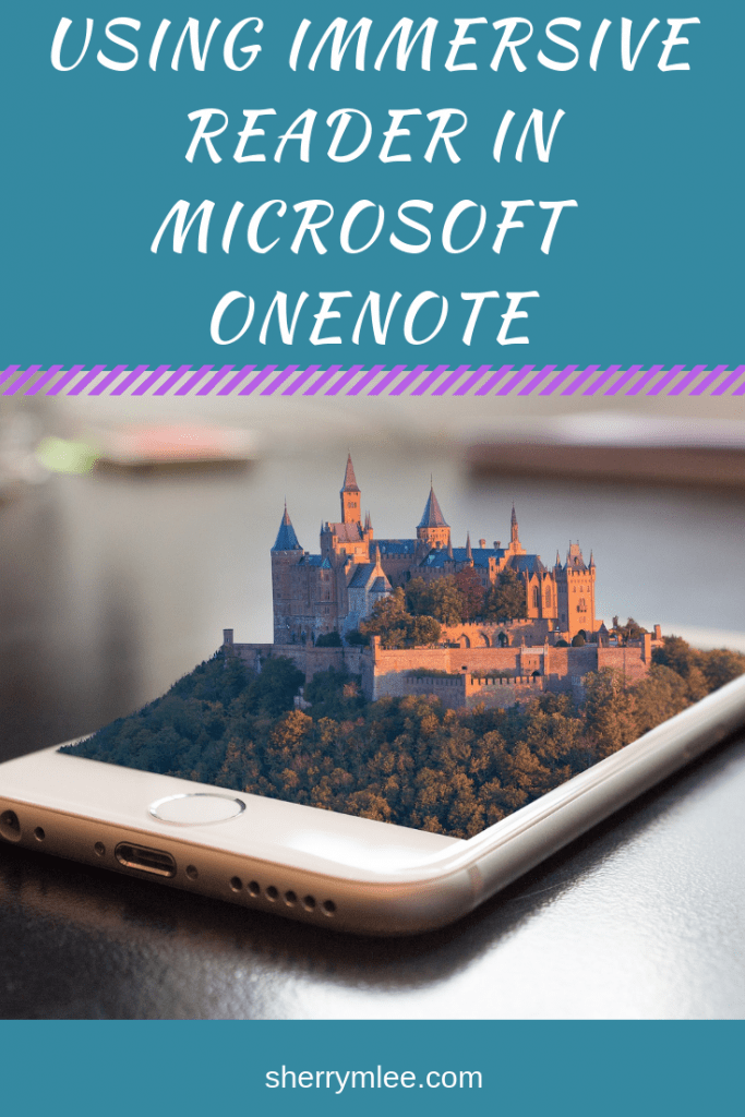 Using Immersive Reader in Microsoft OneNote