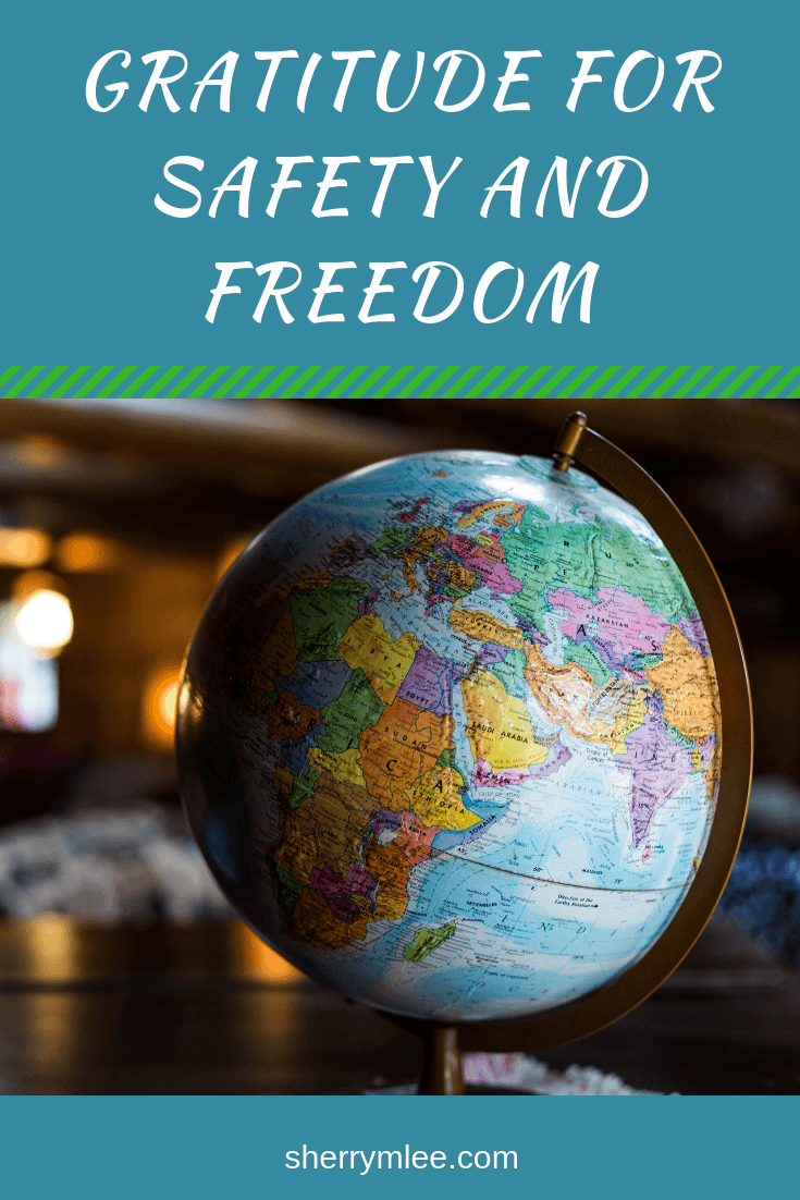 Gratitude for Safety and Freedom
