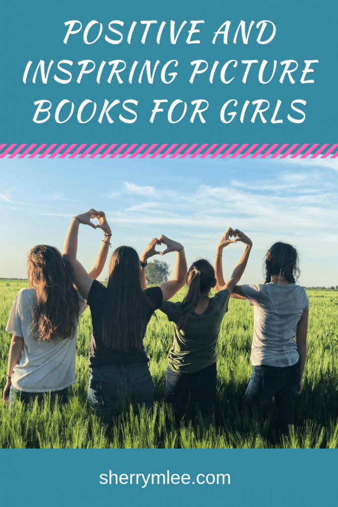 Positive and Inspiring Picture Books for Girls pin