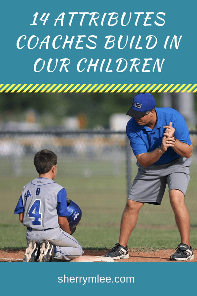 14 Attributes Coaches Build in Our Children; thank you coaches quotes; sports coaches; #thankyoucoaches #tributetocoaches