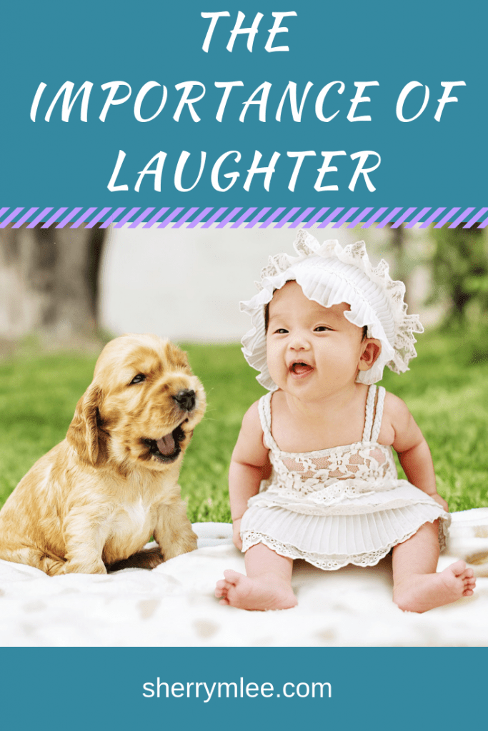 baby laughing and puppy laughing; The Importance of Laughter; laughter is the best medicine; the importance of laughing; laughter is good for the soul #laughteristhebestmedicine