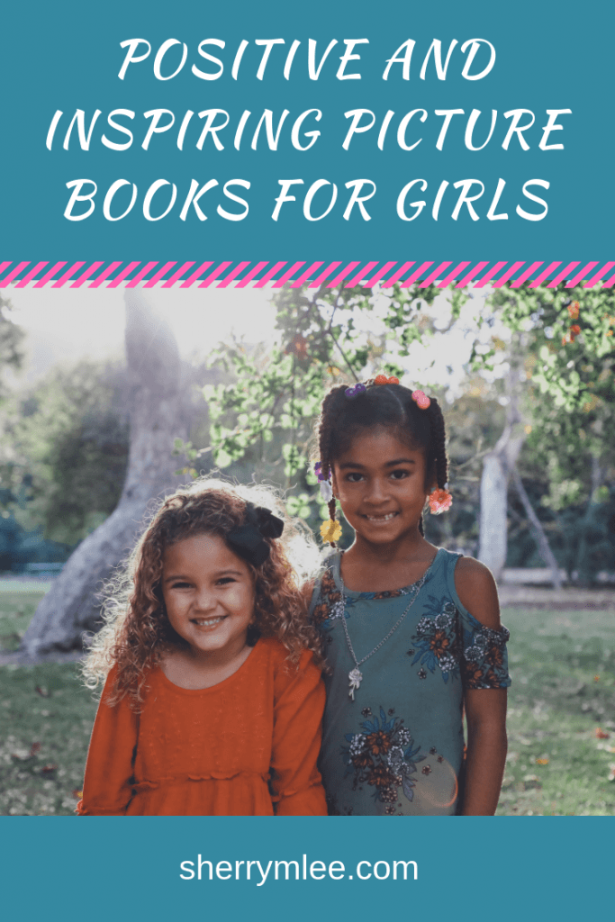 Positive and Inspiring Picture Books for Girls Let's face it… this world can be a difficult one for our kids to grow up in with their self-esteem and self-confidence in tact! It is so important to read positive and inspiring picture books for girls to help our girls feel confident and empowered. picture books for self esteem; books for girls self esteem; awesome picture books; picture books for teaching; picture books for middle school; #picturebooks