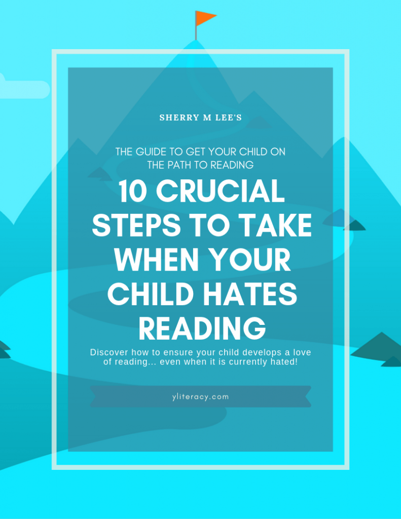 10 Crucial Steps to Take When Your Child Hates Reading