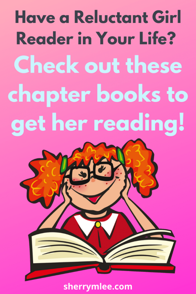 Do you have reluctant readers in your life? If so, check out these chapter books for girls!; support for struggling readers; reading difficulties; reading help for kids struggling readers