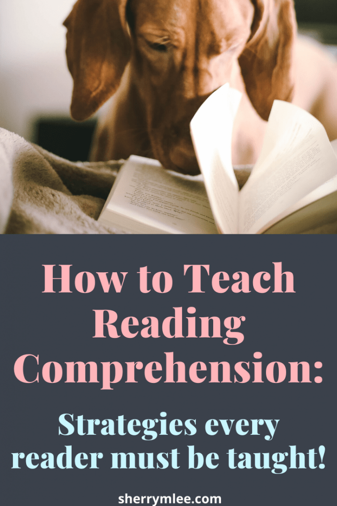 How to teach reading comprehension: Strategies every reader must be taught!; reading comprehension strategies; comprehension for struggling readers; #readingcomprehension