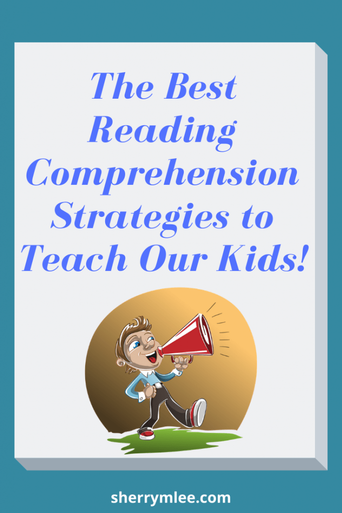 the best reading comprehension strategies to teach our kids; how to teach reading comprehension ideas; reading comprehension struggling readers; how to help struggling readers