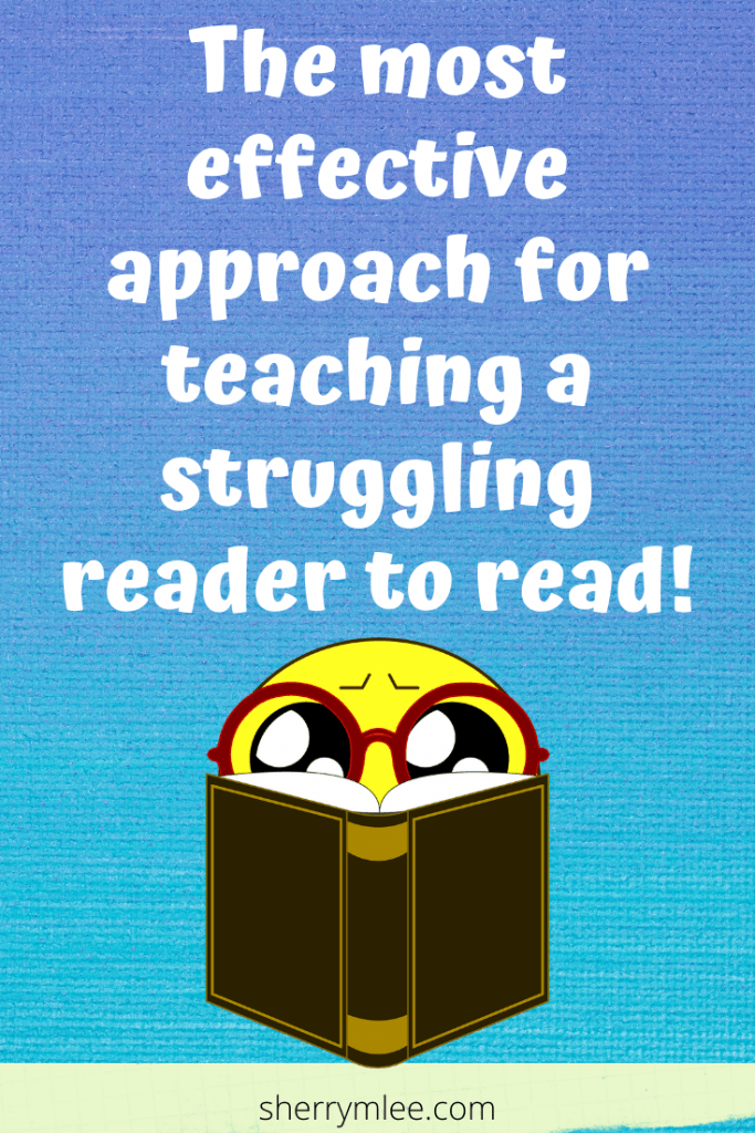 the most effective approach for teaching a struggling reader to read; how to help my child read better; help for struggling readers; reading help; reading intervention